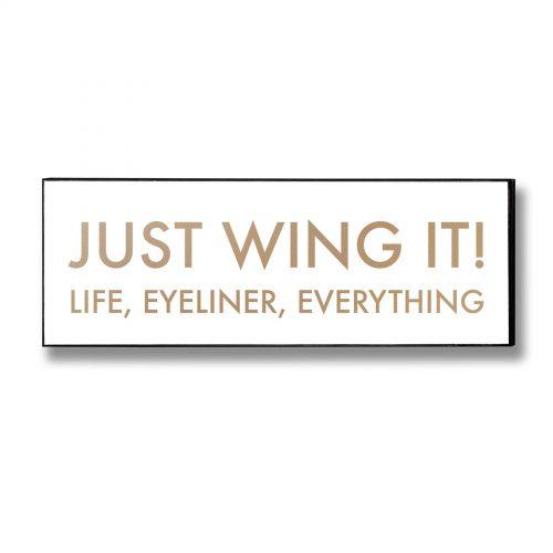 Just Wing It Metallic Detail Plaque