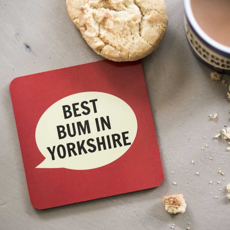 Best Bum In Yorkshire Coaster
