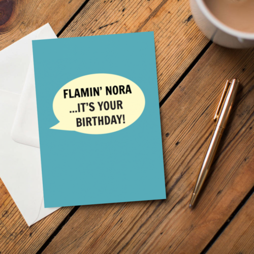 Flamin' Nora ..It's your birthday! Greeting Cards