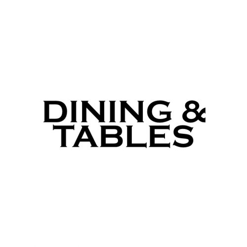 DINING & TABLES