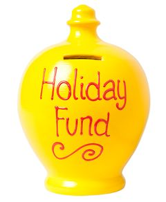 S52 Yellow with Holiday Fund written in Red