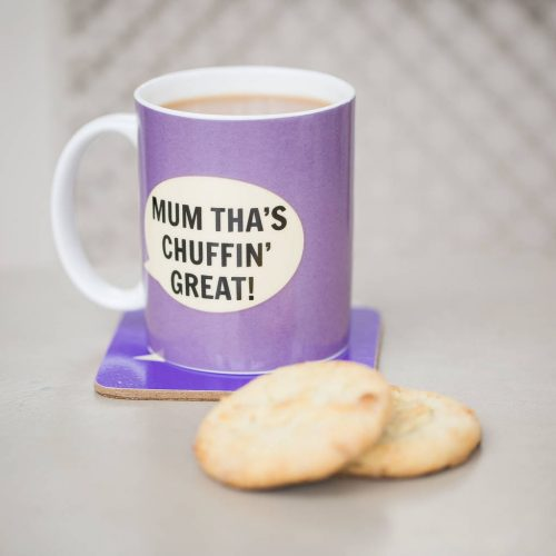 Mum Tha's Chuffin Great Mug