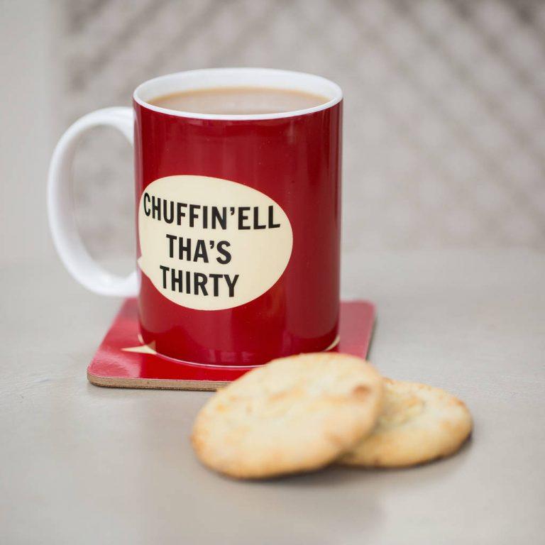 Chuffin'Ell Tha's 30 Mug